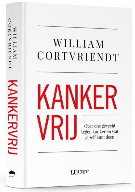 Kankervrij door arts en schrijver William Cortvriendt